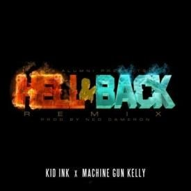 Hell & Back  Feat. MGK (Remix)