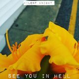 Silent Knight - SEE YOU IN HELL Cover Art