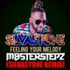 Feeling Your Melody SILVASTONE REMIX