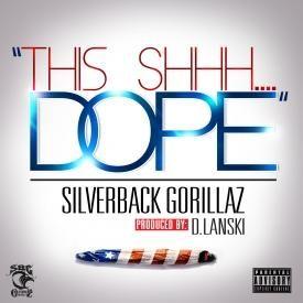 This Shhh Dope  [Explicit]