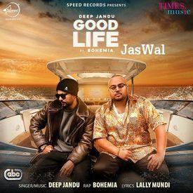 Deep Jandu - Good Life Ft Bohemia