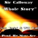 "Sir Calloway - ""Whole Story"" Cover Art"