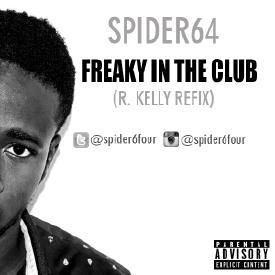 Freaky in the club(R. Kelly Refix)
