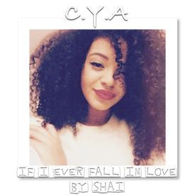 C.Y.A - If I Fall In Love by Shai