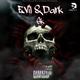 Evil & Dark