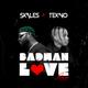 Badman Love