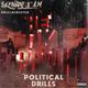 Political Drills