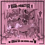 Skyzoo - Skyzoo: Band Practice - Grew Up on Kool-Aid Cover Art