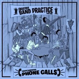 Skyzoo - Skyzoo: Band Practice - Phone Calls Cover Art