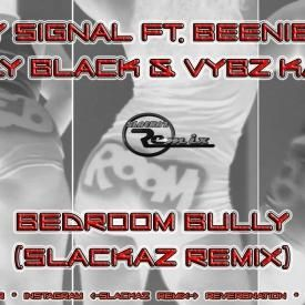 Busy Signal Ft Beenie Man Charly Black Vybz Kartel Bedroom
