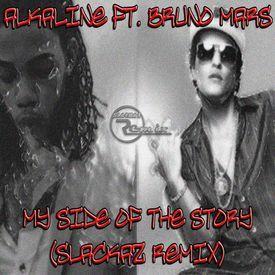 My Side Of The Story (Slackaz Remix) (Raw)