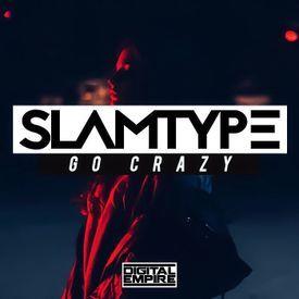 Go Crazy ( Original Mix )