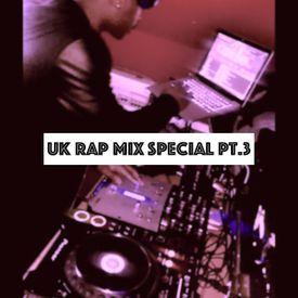 UK Rap Mix Special Pt.3