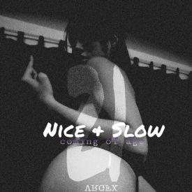 Slim K Slowdowns - Nice & Slow 21: Coming of Age Cover Art