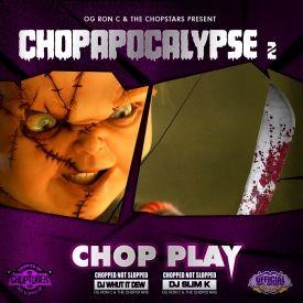 Chop Apocalypse 2: Chop Play