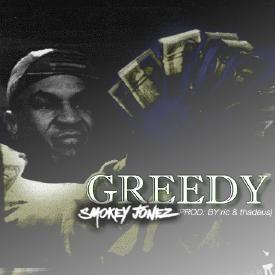 Greedy (Prod. By Ric & Thadeus)
