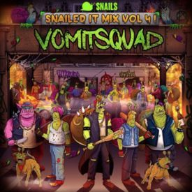 SNAILEDIT! Mix Vol. 4 (Vomitsquad)