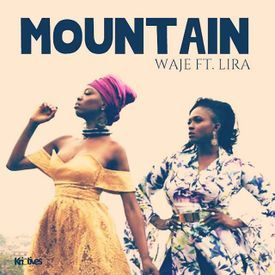 Mountain ft. Lira