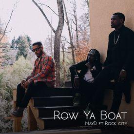 Row Ya Boat ft. Rock City
