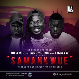 Samankwue ft. Harrysong & Timaya
