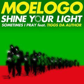 Sometimes I Pray ft. Tiggs Da Author