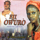 Eji Owuro Soundtrack