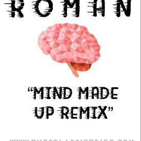 Mind Made Up Remix