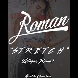 Stretch (Gilligan Remix)