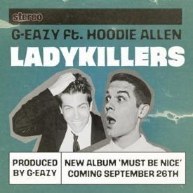 Lady Killers (Ft. Hoodie Allen) ((sQs))
