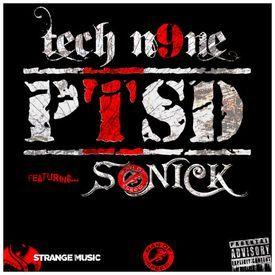 Tech N9ne x Sonick - PTSD