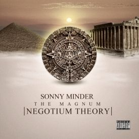 Sonny Minder - The Magnum Negotium Theory Cover Art