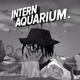 intern aquarium. (Lost Tracks)