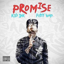 Promise ft. Fetty Wap
