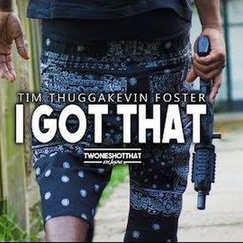 I Got That
