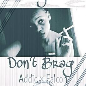 Dont Brag (Prod.By BksOuL) [SouL FamiLy MusiC]#NNT