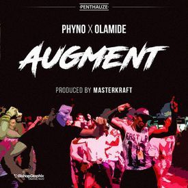 Augment ft. Olamide