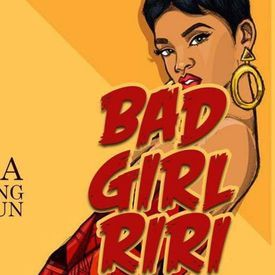 Bad Girl Riri