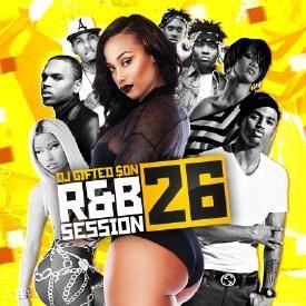DJ GIFTED SoN, Trey Songz, Chris Brown, Nicki Minaj, Rae