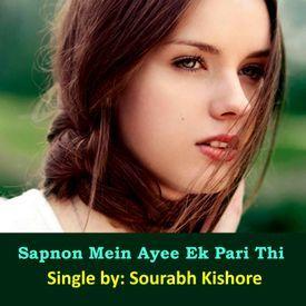 Sapnon mein Ayee Ek Pari Thi: Urdu Hindi Romantic Love Songs [Pop Rock]