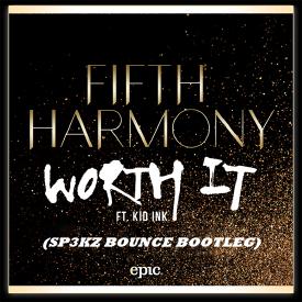 Fifth Harmony ft. Kid Ink - Worth it (Sp3kz Bounce Bootleg)