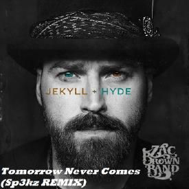 Zac Brown Band -Tomorrow Never Comes (Sp3kz Remix)