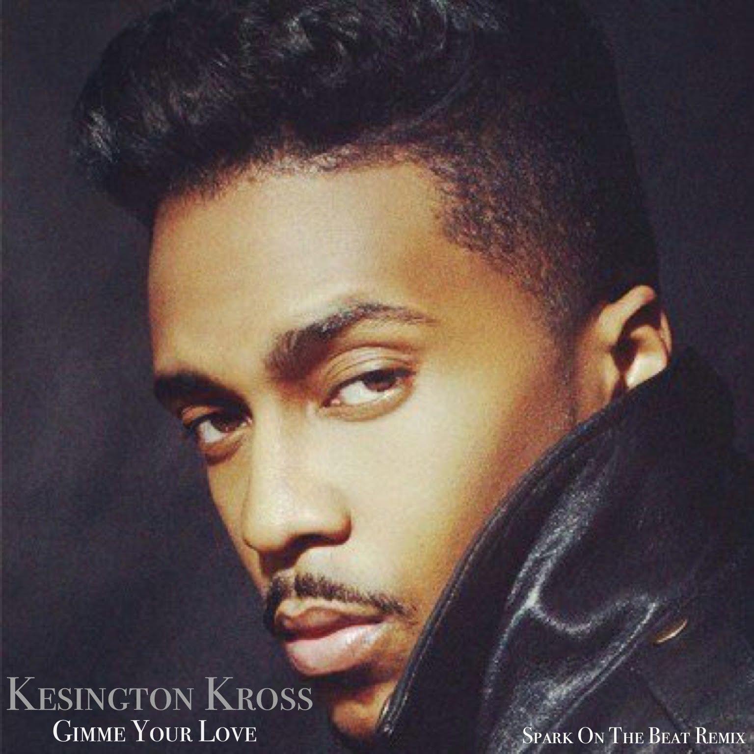 Gimme your love kensington download