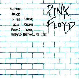 Another Brick In The Wall (Rebuild The Wall Re-Edit)