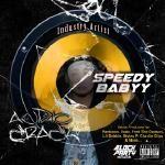 Speedy Babyy - Audio Crack Cover Art