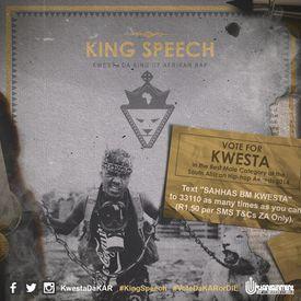 King Speech (prod. MakwaBeats) - SMS SAHHAS BM KWESTA to 33110