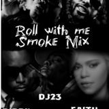 SquadMuzic45 - Roll with me Smoke Mix Cover Art