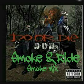 Smoke And Ride