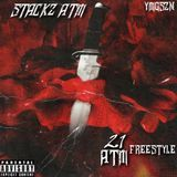 Stackz A.T.M - 21 ATM freestyle Cover Art