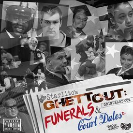 Funerals & Court Dates 2 (Prod. by Fate Eastwood)