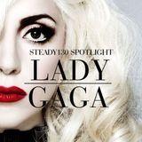 Steady130 - Spotlight: Lady Gaga Cover Art